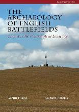 The Archaeology of English Battlefields