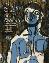 Keith Vaughan: Figure and Ground