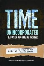 Time, Unincorporated: The Doctor Who Fanzine Archives, Volume 2