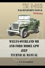 TM 9-803 Willys-Overland MB and Ford Model GPW Jeep Technical Manual