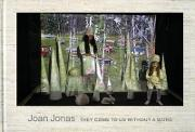 Joan Jonas - They Come To Us Without A Word