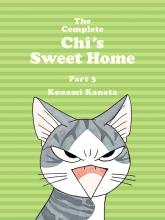 The Complete Chi's Sweet Home Vol. 3: Vol. 3