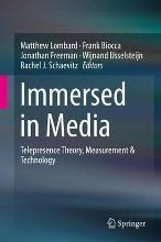 Immersed in Media