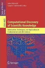 Computational Discovery of Scientific Knowledge