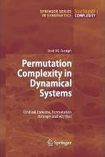 Permutation Complexity in Dynamical Systems