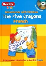 French Berlitz Kids the Five Crayons