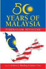 50 Years of Malaysia: Federalism Revisited