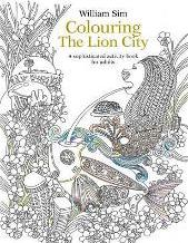 Colouring the Lion City: A Sophisticated Activity Book for Adults 2015