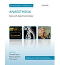 Challenging Concepts in Anaesthesia: Cases With Expert Commentary