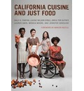 California Cuisine and Just Food