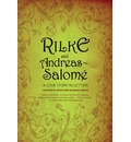 Rilke and Andreas-Salome: A Love Story in Letters