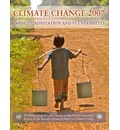 Climate Change 2007 - Impacts, Adaptation and Vulnerability: Working Group II Contribution to the Fourth Assessment Report of the IPCC