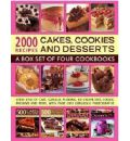 2000 Recipes: Cakes, Cookies & Desserts: A Box Set of Four Cookbooks: Every Kind of Cake, Gateau, Pudding, Ice Cream, Tart, Cookie, Brownie and More, with Over 2000 Gorgeous Photographs