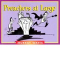 Preachers at Large