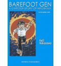 Barefoot Gen: Writing the Truth v. 6
