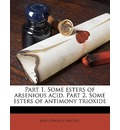 Part 1. Some Esters of Arsenious Acid. Part 2. Some Esters of Antimony Trioxide