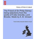The Friend of Sir Philip Sidney - Fulke Greville