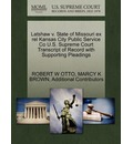 Latshaw V. State of Missouri Ex Rel Kansas City Public Service Co U.S. Supreme Court Transcript of Record with Supporting Pleadings