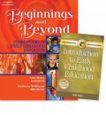 Beginnings and Beyond Foundations in Early Childhood Education with Professional Enchancement Booklet