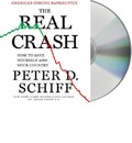 The Real Crash: America's Coming Bankruptcy: How to Save Yourself and Your Country