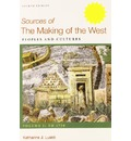 Making of the West: A Concise History 4e V1 & Sources of Making of the West 4e V1