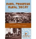 Rural Progress, Rural Decay: Neoliberal Adjustment Policies and Local Initiatives