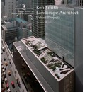 Ken Smith Landscape Architect: Urban Projects