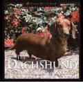 The Dachshund, The: Delightful, Devoted and Diverse