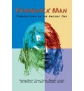 Kennewick Man: Perspectives on the Ancient One