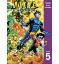 Invincible: v. 5: The Ultimate Collection