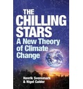 The Chilling Stars: A New Theory of Climate Change