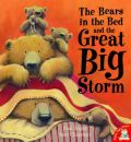 The Bears in the Bed and the Great Big Storm
