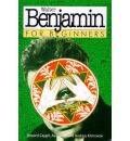 Walter Benjamin for Beginners