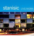 Live Work - Stanisic Architects: The Architecture of Stanisic Architects