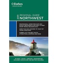 Forbes Travel Guide: Northwest - Forbes Travel Guide