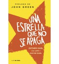 Una Estrella Que No Se Apaga / The Fault in Our Stars