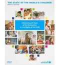 The State of the World's Children: Celebrating 20 Years of the Convention on the Rights of the Child
