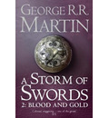A Storm of Swords: Part 2 Blood and Gold