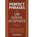 Perfect Phrases for Law School Acceptance