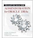 Microsoft SQL Server 2008 Administration for Oracle DBAs