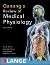 Ganong's Review of Medical Physiology, Twenty-Fifth Edition