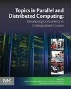 Topics in Parallel and Distributed Computing