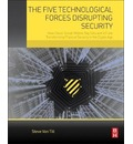 The Five Technological Forces Disrupting Security