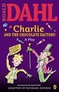 Charlie and the Chocolate Factory Play Text