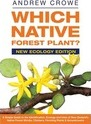 Which Native Forest Plant?: New Ecology Edition