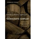 """From the """"Democratic Deficit"""" to a """"Democratic Surplus"""""""