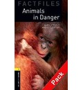Oxford Bookworms Library Factfiles: Level 1:: Animals in Danger audio CD pack