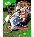Oxford Reading Tree: Level 2: More Fireflies A: Push and Pull - David Glover