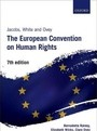 Jacobs, White, and Ovey: The European Convention on Human Rights