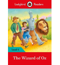 The Wizard of Oz - Ladybird Readers Level 4